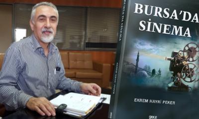 Peker, Bursa'nın sinema kültürünü kitaplaştırdı